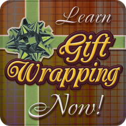 Learn Gift Wrapping Now!