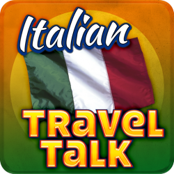 Italian Travel Talk - Speak & Learn Now!